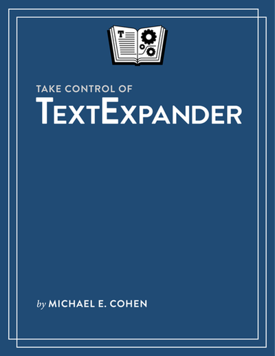 Take Control of TextExpander