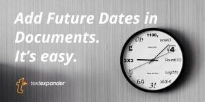 Adding Future Dates