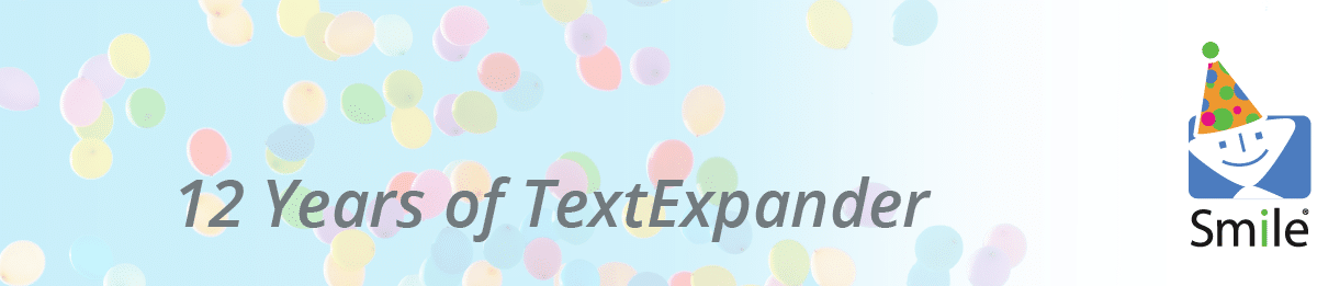12 Years of TextExpander