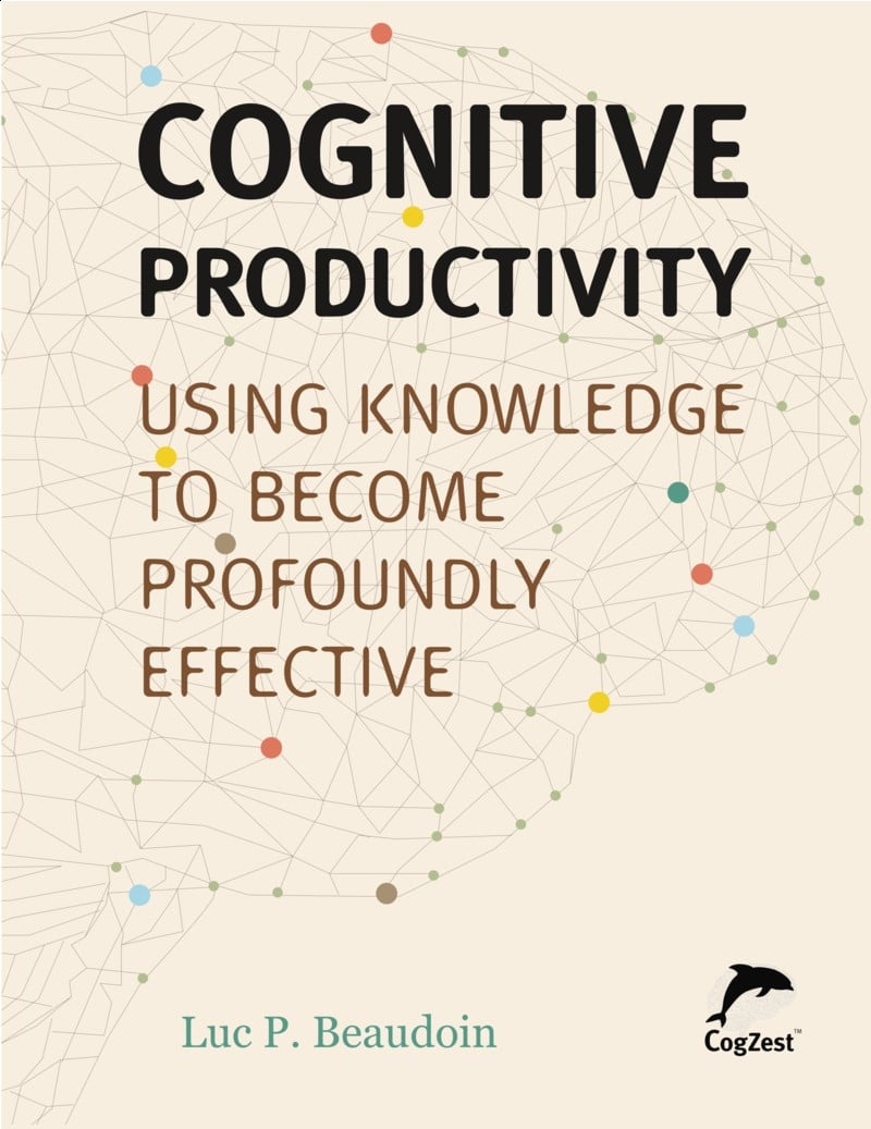 Book on cognitive productivity, by Luc Beaudoin